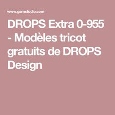 DROPS Extra 0-955 - Modèles tricot gratuits de DROPS Design