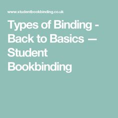 Types of Binding - Back to Basics — Student Bookbinding