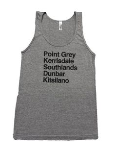 Good Husbands Apparel, Vancouver based, locally screen printed, Gastown, Railtown, Yaletown, Chinatown, Adult Tanktop