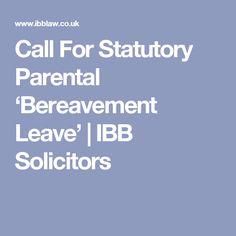 Call For Statutory Parental 'Bereavement Leave' | IBB Solicitors