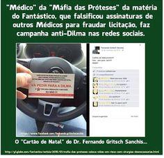 BLOG DO IRINEU MESSIAS: MÉDICO CORRUPTO ATACAVA DILMA : Projeto lei vai di...