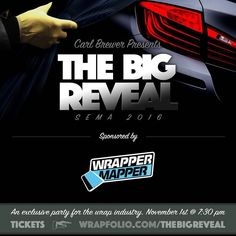 November 1st will be here before you know it!  Make plans to attend The Big Reveal in exciting Las Vegas to start off this year's SEMA week.   Promoting Wrappers Around the World   Are You On The Map?   WEB: http://ift.tt/1fC1vAh FB: http://ift.tt/1D7uQxf TWITTER: http://www.twitter.com/wrappermapper  #wrappermapper #truckwrap #carwrap  #vinylwrap #sportscar #picoftheday #exoticcar #mustang #chromewrap  #carporn #instagood #beautiful #beauty #cool #awesome #Porsche #Ferrari  #lamborghini…