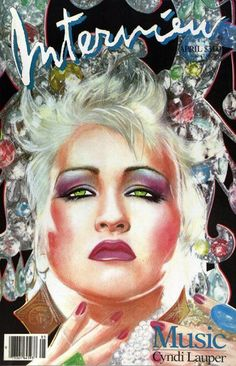Cyndi Lauper Interview Magazine Cover - Covers by Richard Bernstein Aesthetic Pastel Neon Marc Balet on Working with Andy Warhol Magazin Covers, Celebrity Magazines, Bonnie N Clyde, Cyndi Lauper, Music Magazines, Arte Pop, Music Covers, Book Covers, Girls Girls Girls