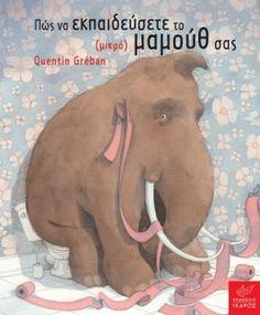 Intervista semi-seria al bambino che ha educato il suo Mammut da compagnia. Books To Buy, My Books, Eve Book, Another Love, Doodle Patterns, My Little Baby, Children's Book Illustration, Book Illustrations, Character Drawing
