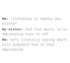 My sister does say this about the emo quartet everytime I mention
