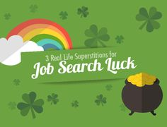Real Life Rituals and Superstitions for Job Search Luck