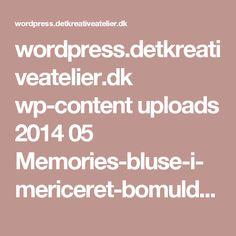 wordpress.detkreativeatelier.dk wp-content uploads 2014 05 Memories-bluse-i-mericeret-bomuld-junogarn.pdf