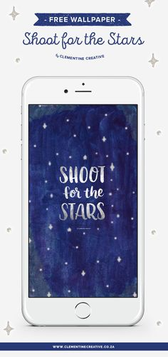 Shoot for the stars! Download this hand lettered starry night wallpaper for your desktop computer, tablet and phone from Clementine Creative.