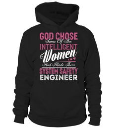 System Safety Engineer - GOD CHOSE #SystemSafetyEngineer