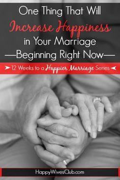 Increase happiness in your marriage TODAY by fully grasping this single truth.