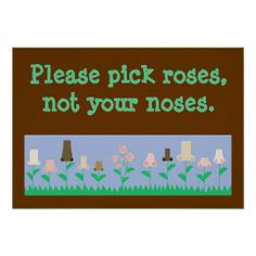 >>>best recommended          Pick Roses not Noses Posters           Pick Roses not Noses Posters so please read the important details before your purchasing anyway here is the best buyDiscount Deals          Pick Roses not Noses Posters Online Secure Check out Quick and Easy...Cleck Hot Deals >>> http://www.zazzle.com/pick_roses_not_noses_posters-228261912816372661?rf=238627982471231924&zbar=1&tc=terrest