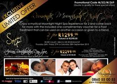 Enjoy a mystical Moonlight Night Spa experience for 2 and come back for more with the included complimentary voucher for a Foot Treatment that can be used on another occasion or given to a friend. Spa Promo, Romantic Night, Cuthbert, Copywriting, Spa Day, Content, Moonlight, African