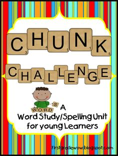 free First Grade Wow: Chunk Challenge Spelling Resource.  Like the sight word page.  First graders should be able to spell these words by the end of the year