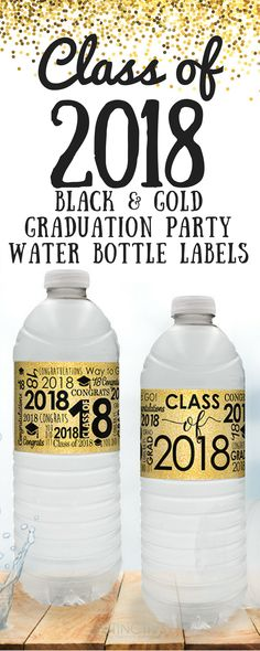 Simply peel and stick theseblack and gold Class of 2018water bottle labels around standard size water bottles to make stylishGrad Party Favors.