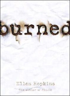 BURNED by Ellen Hopkins « Volterra Reader
