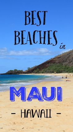 The Best Beaches in Maui, Hawaii. There are so many great beaches on Maui, but these are the BEST. Maui Hawaii, Kauai, Maui Beach, Beach Trip, Trip To Maui, Hawaii Vacation, Dream Vacations, Vacation Spots, Beach Vacations