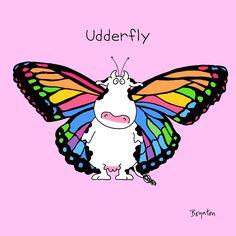 Signs of Spring.the Udderfly. By The ever amazing Sandra Boynton. Sandra Boynton, Cow Art, Kids Story Books, Children Writing, Spring Sign, Funny Cartoons, Cute Cartoon, Painted Rocks, Illustrators