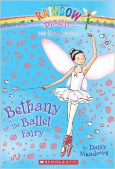 Rainbow Magic • The Dance Fairies • #1 Bethany the Ballet Fairy