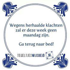 grappige maandag spreuken 3453 beste afbeeldingen van spreuken in 2019   Dutch quotes  grappige maandag spreuken