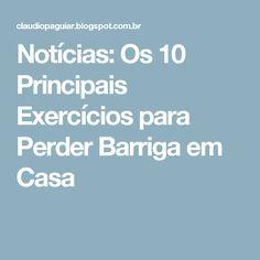 Notícias: Os 10 Principais Exercícios para Perder Barriga em Casa