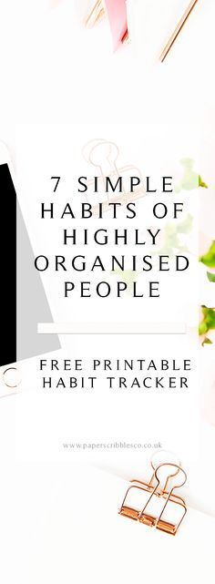 Organised People | | Organized People Life | Habits of Organized People | Productivity | Highly Organized People | Daily Habits of Organised People | Habit Tracker | Free Habit Tracker Printable | How to be More Organised | Organisation Tips