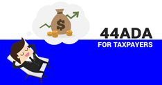 Presumptive Taxation Scheme - The Income Tax Act 1961 introduced section to address the tax compliances of small professionals with limited income. Income Tax Return, Family Guy, Learning, Fictional Characters, Studying, Teaching, Fantasy Characters, Griffins, Onderwijs
