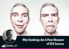Rankings SUCK at measuring sucess. We tell you exactly why rankings are a poor measure of SEO success and what you can do to build a successful campaign.