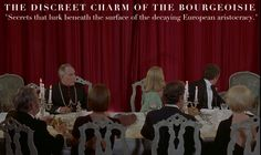 The Discreet Charm of the Bourgeoisie (Luis Buñuel, 1972). Roger Ebert Great Movies
