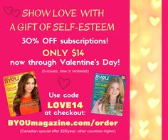Use code LOVE14 to claim your $14 subscription to BYOU Magazine! Go to BYOUmagazine.com/order