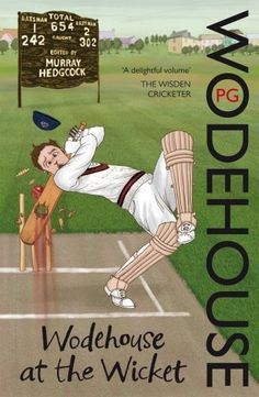 Book: Wodehouse At The Wicket: A Cricketing Anthology