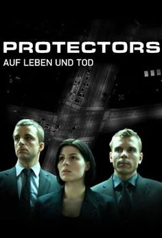 The Protectors. Danish series about an elite bodyguard squad.