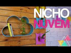 NICHO NUVEM DE PVC | DIY 29 #clubedacasa - YouTube