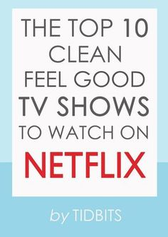 Looking for a great show to watch? Here are the top 10 clean feel-good TV shows to watch on Netflix. Looking for a great show to watch? Here are the top 10 clean feel-good TV shows to watch on Netflix. Netflix Shows To Watch, Tv Series To Watch, Tv Watch, Top 10 Tv Series, Good Netflix Tv Shows, Book Series, Netflix Movies, Movie Tv, Netflix Online