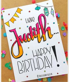 "Brievenbusgeluk op Instagram: ""• Happy birthday Judith • © . . #happybirthday #judith #gefeliciteerd #hoera #dutchlettering #jarig #birthday #birthdaygirl #party…"""