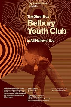 Ghost Box: Belbury Youth Club by Julian House. Graphic Design Posters, Graphic Design Illustration, Graphic Design Inspiration, Graphic Designers, Typo Poster, Typographic Poster, Page Layout Design, Book Design, Ghost Box