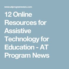 News for and from the State Assistive Technology Act Programs, the Alternative Financing Programs, and their community partners Skill Tools, Math Tools, Learning Tools, Educational Videos, Educational Technology, Legal Support, Digital Storytelling, Assistive Technology, Free Text