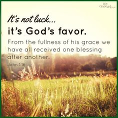 God's favor and grac
