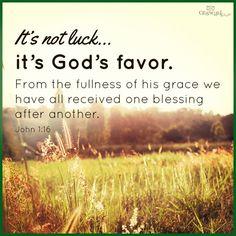 God's favor and grac
