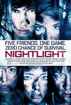 Co-directors Scott Beck and Bryan Woods are bringing us Nightlight (2015) this upcoming March 7, 2015 to movie theaters and On Demand thanks also to Lionsgate. The plot feels a little dim and lackluster about five friends in a forest playing a game... zero chance of survival. The poster look okay but just how excited can I get about the plot? Starring in the new movie are Shelby Young, Chloe Bridges, Taylor Murphy and Carter Jenkins.Synopsis: Five friends play a game in a ''mysterious'' ...