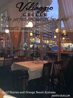 Romantic Dinner for Two at The Villaggio Grille in Gulf Shores and Orange Beach Alabama - My husband and I LOVED this place. #ALBeachBlogger #travel