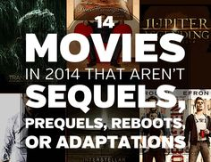 Community Post: 14 Movies In 2014 That Aren't Sequels, Prequels, Reboots, Or Adaptations