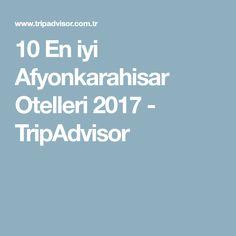 10 En iyi Afyonkarahisar Otelleri 2017 - TripAdvisor