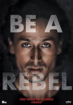 Tiger Shroff #Baaghi  #BeARebel #Bollywood #India #MoviePoster #TigerShroff