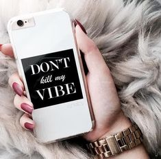 dont kill my vibe