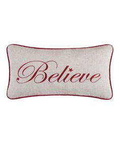Take a look at this Believe Throw Pillow today!