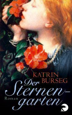 Der Sternengarten: Historischer Roman von Katrin Burseg, http://www.amazon.de/dp/B00DY6X2BQ/ref=cm_sw_r_pi_dp_qEHSsb15Q6M5N