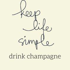 Keep it simple! #Champagne! Voor de lekkerste champagnes kijk je op http://www.brouzje.nl/webshop