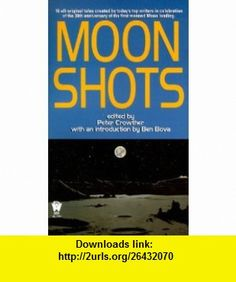 Moon Shots (9780886778484) Peter Crowther , ISBN-10: 0886778484  , ISBN-13: 978-0886778484 ,  , tutorials , pdf , ebook , torrent , downloads , rapidshare , filesonic , hotfile , megaupload , fileserve