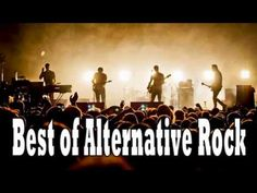 Top Alternative Rock 2016 Playlist : Best of New Alternative Music Instr...