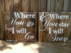 Where You Go I Will Go - Ruth 1:16 - Set of 11x11 Hand Painted and Distressed wooden signs - Wedding Signs on Etsy, $40.00